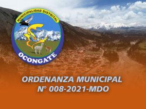 ORDENANZA MUNICIPAL N° 008-2021-MDO